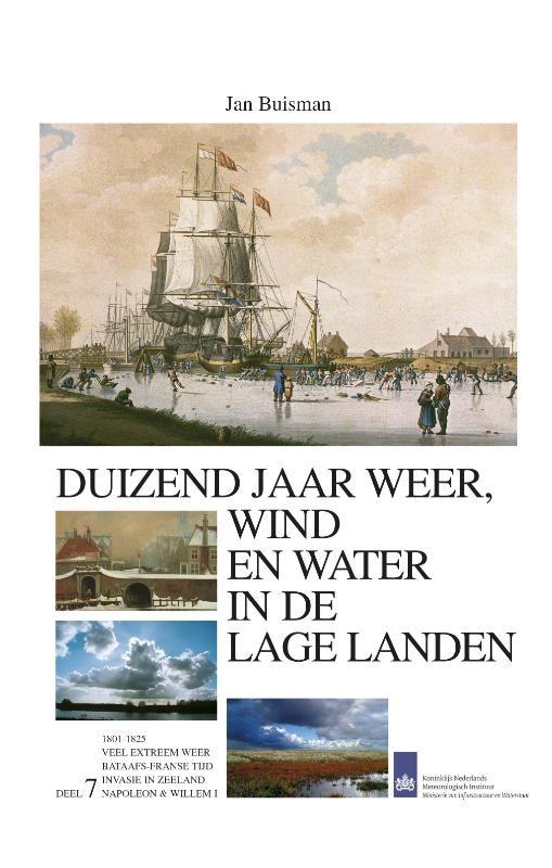 Duizend jaar weer wind en water in de Lage Landen VII :  Buisman, 9789051942156