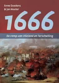 1666 - DE RAMP VAN VLIELAND EN TERSCHELLING : Jan Houter, 9789051944754
