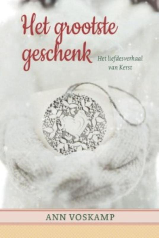 HET GROOTSTE GESCHENK : Ann Voskamp, 9789051945249