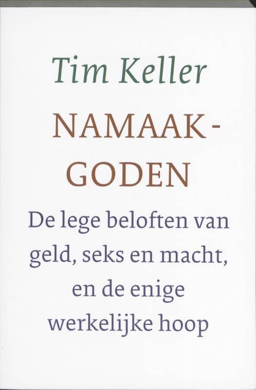 Namaakgoden : Tim Keller, 9789051943832