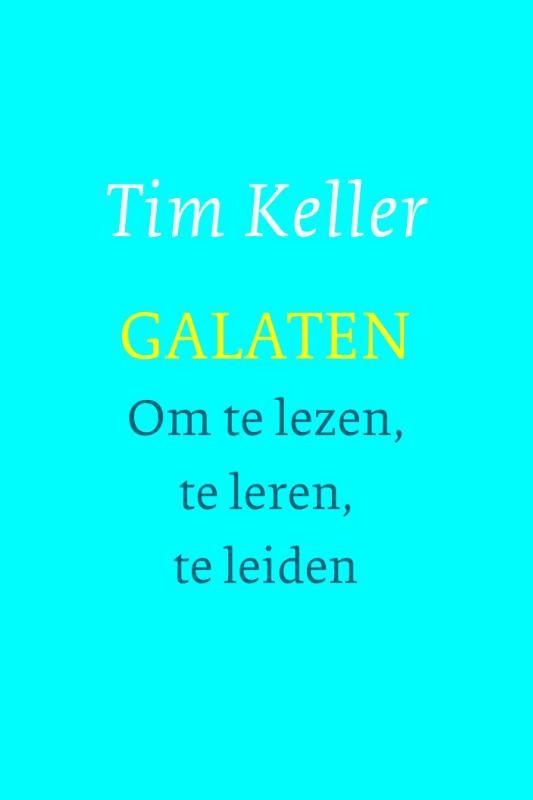 GALATEN : Tim Keller, 9789051944822