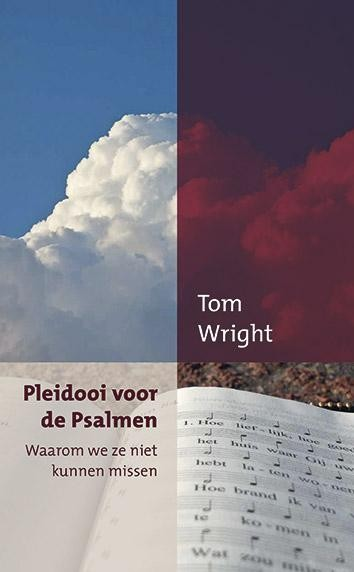 PLEIDOOI VOOR DE PSALMEN : Tom Wright, 9789051944815