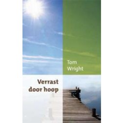 Verrast door hoop : Tom Wright, 9789051943627