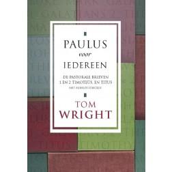 Paulus voor iedereen - De pastorale brieven : Tom Wright, 9789051943221