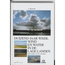 Duizend jaar weer, wind en water in de Lage Landen 4 1575-1675 : Jan Buisman, 9789051941432