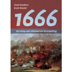 1666 - DE RAMP VAN VLIELAND EN TERSCHELLING : Anne Doedens, 9789051944754