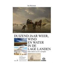 Duizend jaar weer, wind en water in de Lage Landen, deel 6, 1750-1800