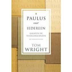 Paulus voor iedereen - Galaten en Tessalonicenzen : Tom Wright, 9789051943207