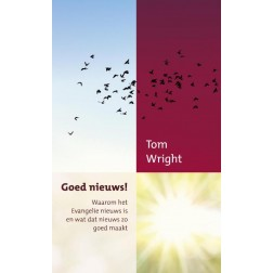 GOED NIEUWS! : Tom Wright, 9789051945331