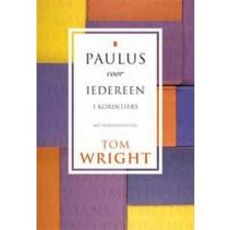 Paulus voor iedereen - I Korintiërs : Tom Wright, 9789051943184