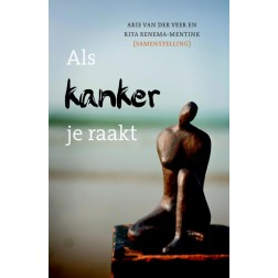Als kanker je raakt : Arie van der Veer, 9789051944785