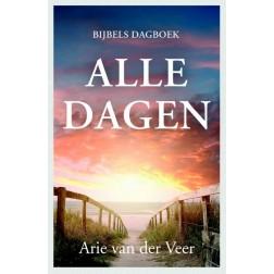 ALLE DAGEN : Arie van der Veer, 9789051945218