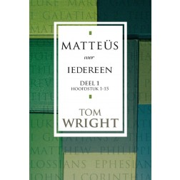 Matteüs voor iedereen 1 : Tom Wright, 9789051943078