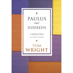 PAULUS VOOR IEDEREEN - 2 KORINTIËRS : Tom Wright, 9789051943191