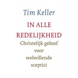 In alle redelijkheid : Tim Keller, 9789051943382