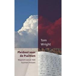 Pleidoor voor de Psalmen : Tom Wright, 9789051944815