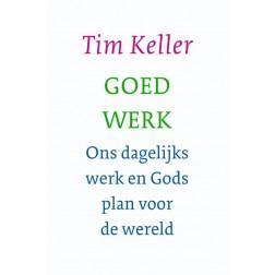 Goed werk : Tim Keller, 9789051944662